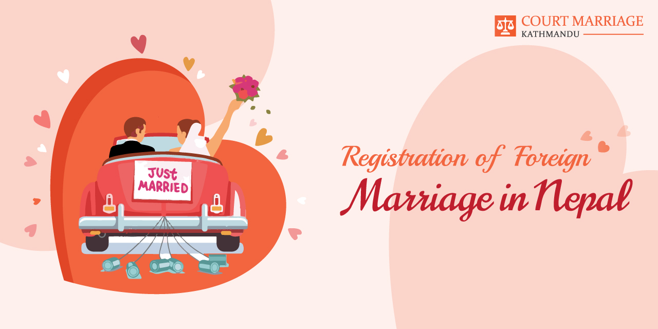 Registration of Foreign Marriages in Nepal