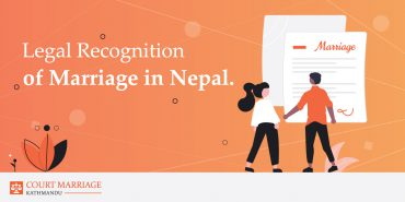 Legal Recognition of Marriage in Nepal