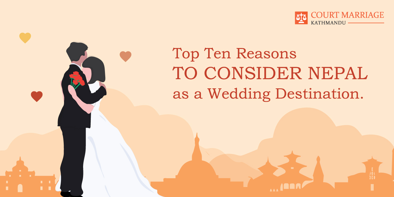 Top Ten Reasons to Consider Nepal as a Wedding Destination